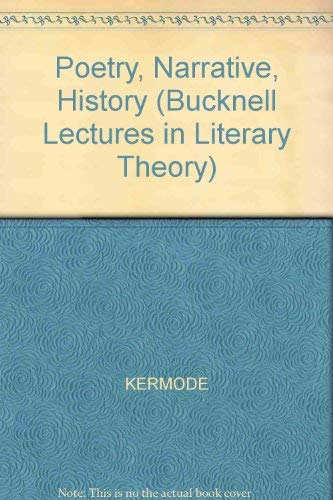 9780631172642: Poetry, Narrative, History (The Bucknell Lectures in Literary Theory ; 1)