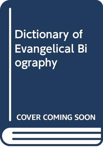 9780631173847: Dictionary of Evangelical Biography