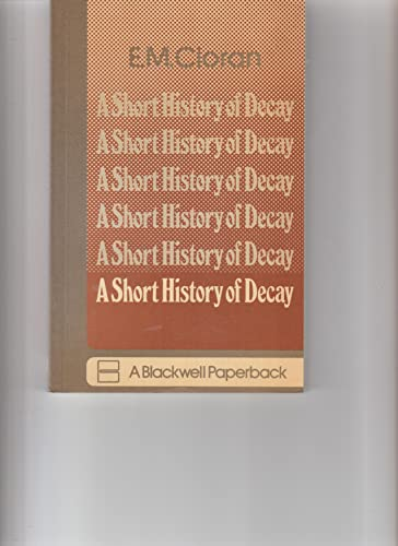 Short History of Decay: E.M. Cioran