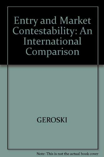 9780631174011: Entry and Market Contestability: An International Comparison