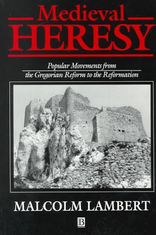 9780631174325: Medieval Heresy: Popular Movements from the Gregorian Reform to the Reformation