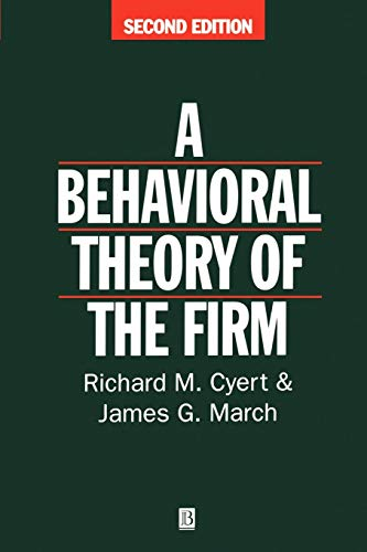 9780631174516: A Behavioral Theory of the Firm