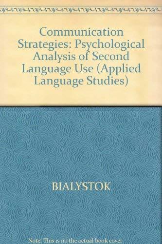 9780631174578: Communication Strategies: Psychological Analysis of Second Language Use (Applied Language Studies)