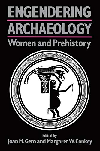 9780631175018: Engendering Archaeology: Women and Prehistory