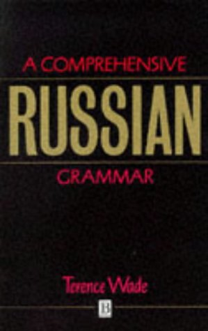 9780631175025: A Comprehensive Russian Grammar (Blackwell Reference Grammars)