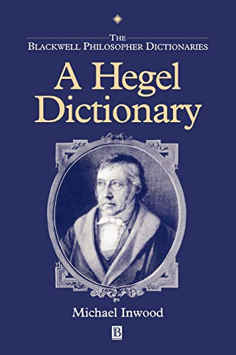 9780631175339: Hegel Dictionary (Blackwell Philosopher Dictionaries)