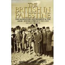 9780631175742: The British in Palestine: The Mandatory Government and the Arab-Jewish Conflict 1917-1929
