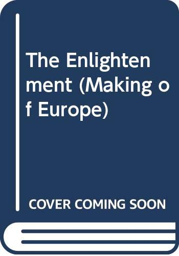 9780631175919: The Enlightenment (Making of Europe)