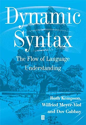 9780631176121: Dynamic Syntax: The Flow of Language Understanding