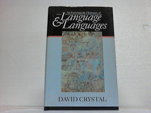 9780631176527: An Encyclopedic Dictionary of Language and Languages (Blackwell Reference)