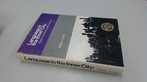 9780631176701: Language in the Inner City: Studies in the Black English Vernacular
