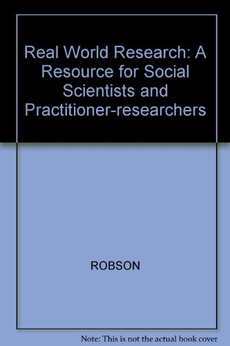 9780631176886: Real World Research: A Resource for Social Scientists and Practitioner-researchers