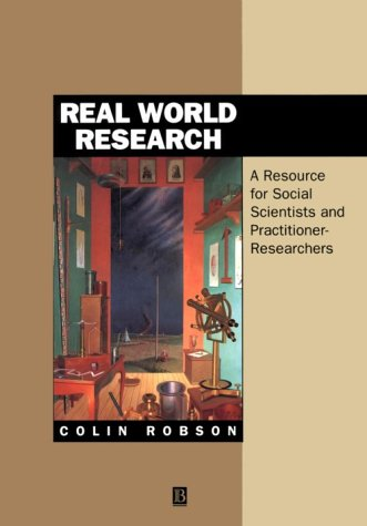 9780631176893: Real World Research: A Resource for Social Scientists and Practitioner-researchers