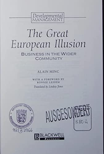 The Great European Illusion: Business in the: Alain Minc
