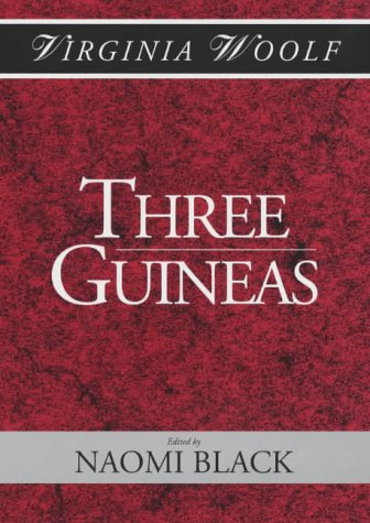 9780631177241: Three Guineas (Shakespeare Head Press Edition of Virginia Woolf)