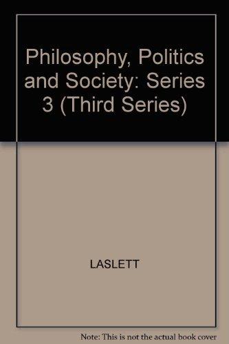 9780631177302: Philosophy, Politics and Society: Third Series