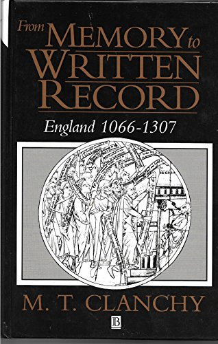 9780631178231: From Memory to Written Record: England 1066-1307