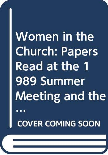 9780631178392: Women in the Church: Papers Read at the 1989 Summer Meeting and the 1990 Winter Meeting of the Ecclesiastical History Society (Studies in Church History)