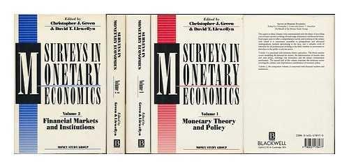 Surveys in Monetary Economics: Monetary Theory and: Green, C. J,