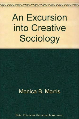 9780631178507: Excursion into Creative Sociology