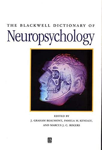 9780631178965: The Blackwell Dictionary of Neuropsychology