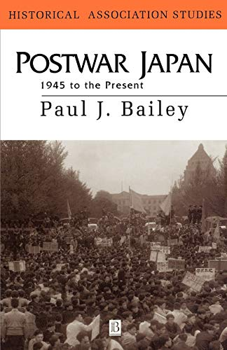 9780631179016: Postwar Japan 1945 to the Present: 1945 to Present (Historical Association Studies)