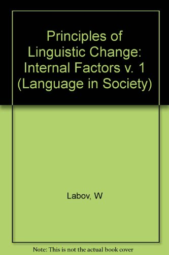9780631179139: Principles of Linguistic Change: Internal Factors (Language in Society)