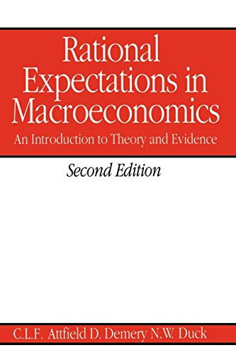 Rational Expectations in Macroeconomics An Introduction to Theory and Evidence