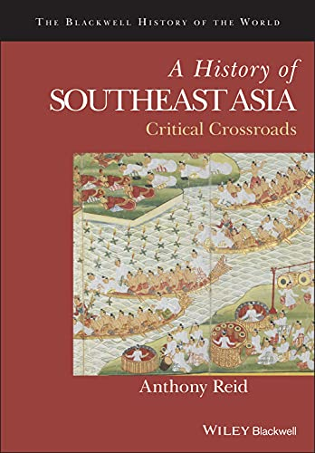 9780631179610: A History of Southeast Asia: Critical Crossroads