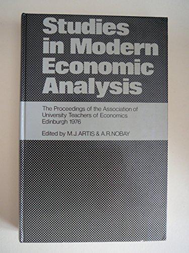 Studies in Modern Economic Analysis: The Proceedings of the Association of University Teachers of ...