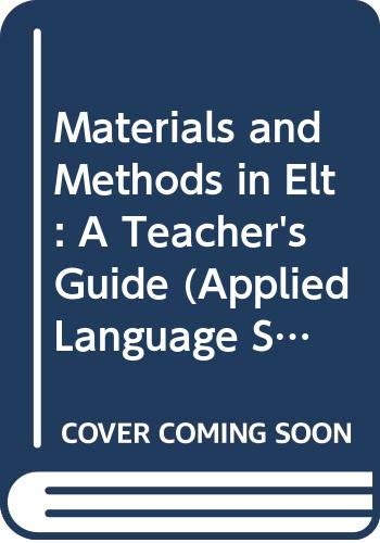 Materials and Methods in ELT (Applied Language: McDonough J et