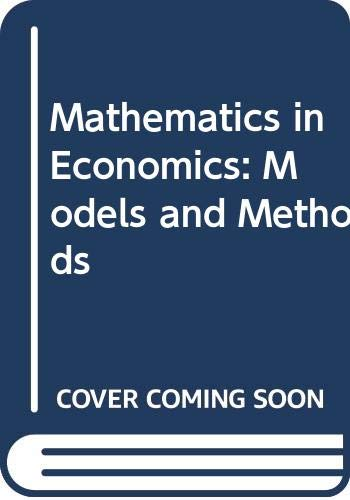 9780631180555: Mathematics in Economics: Models and Methods