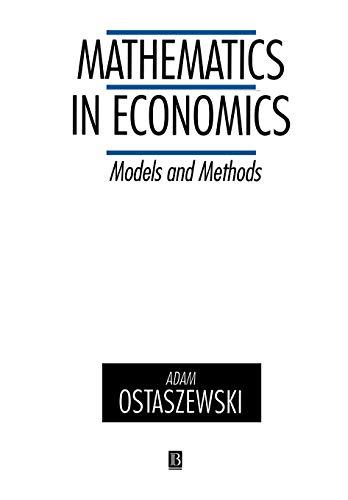 9780631180562: Mathematics in Economics: Models and Methods