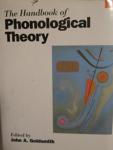 The Handbook of Phonological Theory: Goldsmith, John A.