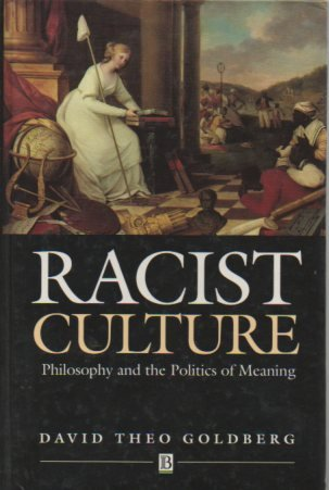 9780631180777: Racist Culture: Philosophy and the Politics of Meaning