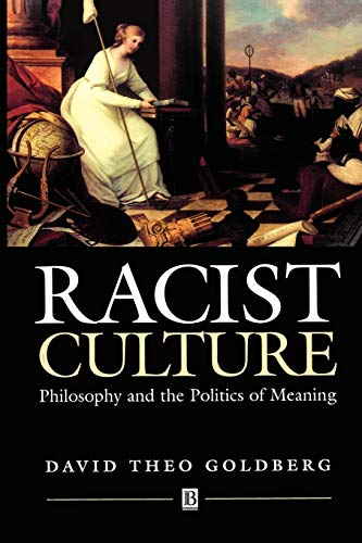 9780631180784: Racist Culture: Philosophy and the Politics of Meaning