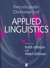 9780631180890: The Encyclopedic Dictionary of Applied Linguistics: A Handbook for Language Teaching (Blackwell Handbooks in Linguistics)