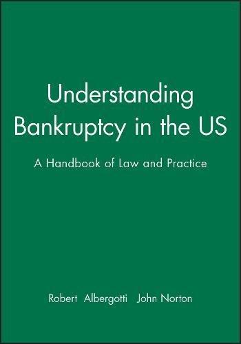 Understanding Bankruptcy in the US: A Handbook of Law and Practice (Hardback): Robert D. Albergotti
