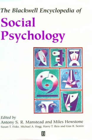 9780631181460: The Blackwell Encyclopedia of Social Psychology