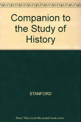 A Companion to the Study of History: Stanford, Michael