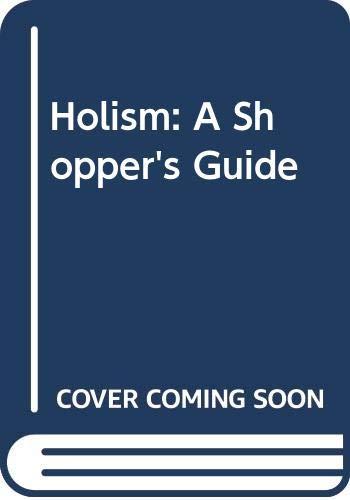 9780631181927: Holism: A Shopper's Guide