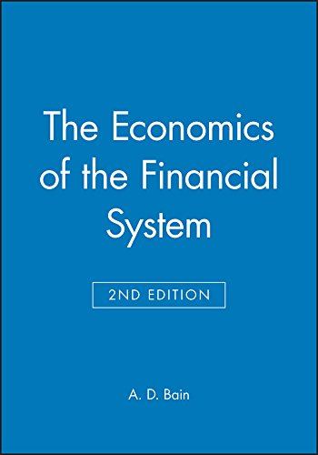 9780631181972: The Economics of the Financial System