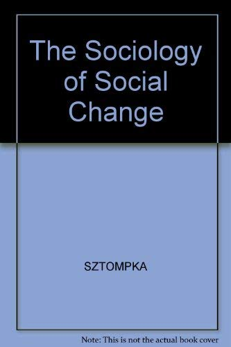 9780631182054: The Sociology of Social Change