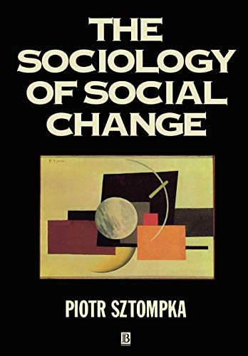 9780631182061: The Sociology of Social Change (Theory, 10)