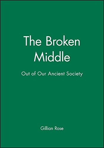 9780631182214: The Broken Middle: Out of Our Ancient Society