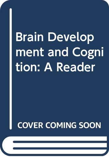 9780631182221: Brain Development and Cognition: A Reader