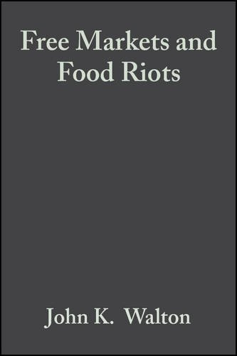 9780631182450: Free Markets & Food Riots: The Politics of Global Adjustment (Studies in Urban and Social Change)
