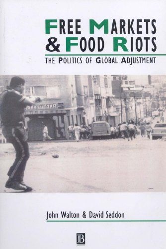 9780631182474: Free Markets and Food Riots: The Politics of Global Adjustment