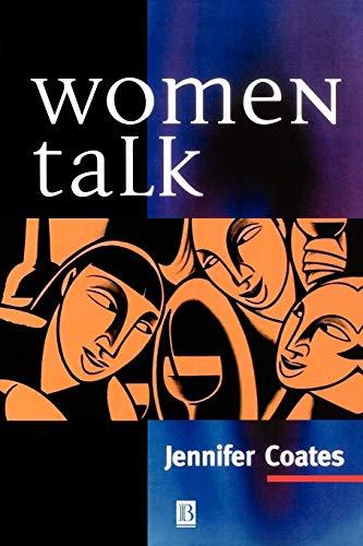Women Talk: Conversation Between Women Friends: Jennifer Coates