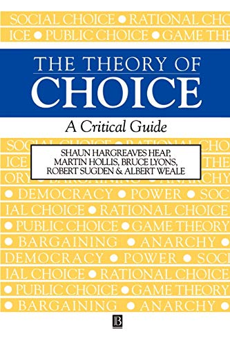 9780631183228: The Theory of Choice: A Critical Guide